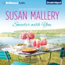 Sweeter with You, Susan Mallery
