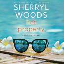 Hot Property, Sherryl Woods