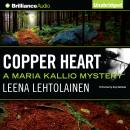 Copper Heart, Leena Lehtolainen