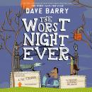Worst Night Ever, Dave Barry