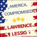 America, Compromised Audiobook