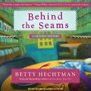 Behind the Seams, Betty Hechtman