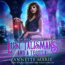 Lost Talismans and a Tequila Audiobook