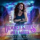 Damned Souls and a Sangria Audiobook