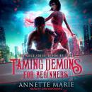 Taming Demons for Beginners Audiobook