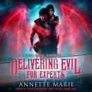 Delivering Evil for Experts Audiobook