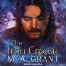 Iron Crown, M.A. Grant