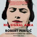 No-Signal Area: A Novel Audiobook