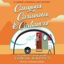 Canyons, Caravans, & Cadavers Audiobook