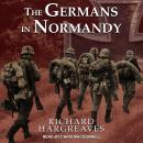The Germans in Normandy Audiobook