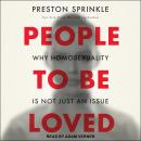 People to Be Loved: Why Homosexuality Is Not Just an Issue Audiobook
