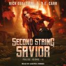 Second String Savior: From the Tome of Bill Universe Audiobook