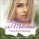 The Melody of the Mulberries Audiobook