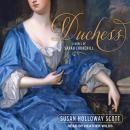 Duchess: A Novel of Sarah Churchill Audiobook