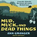 Mud, Muck and Dead Things, Ann Granger