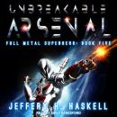 Unbreakable Arsenal Audiobook