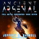Ancient Arsenal, Jeffery H. Haskell