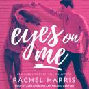 Eyes on Me Audiobook