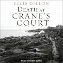 Death At Crane's Court, Eilis Dillon