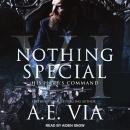 Nothing Special VI: His Hart's Command, A.E. Via