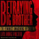 Betraying Big Brother: The Feminist Awakening in China Audiobook