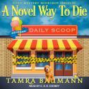 A Novel Way To Die Audiobook
