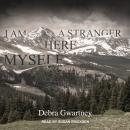 I Am a Stranger Here Myself Audiobook