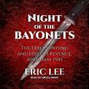 Night of the Bayonets: The Texel Uprising and Hitler's Revenge, April-May 1945 Audiobook