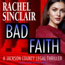 Bad Faith: A Harper Ross Legal Thriller Audiobook
