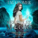 Rekindled Magic Audiobook