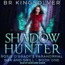 Shadow Hunter, B.R. Kingsolver