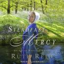 Steadfast Mercy Audiobook