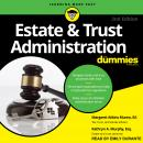 Estate & Trust Administration For Dummies Audiobook
