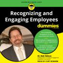 Recognizing and Engaging Employees for Dummies Audiobook