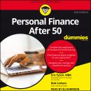 Personal Finance After 50 For Dummies: 2nd Edition, Robert C. Carlson, Eric Tyson