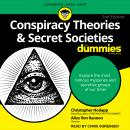 Conspiracy Theories & Secret Societies For Dummies, Alice Von Kannon, Christopher Hodapp