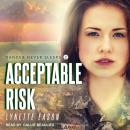 Acceptable Risk Audiobook
