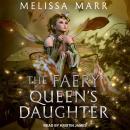 The Faery Queen's Daughter Audiobook