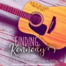 Finding Kennedy Audiobook