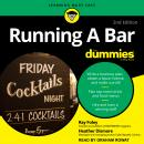 Running A Bar for Dummies, Heather Dismore, Ray Foley