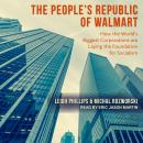People's Republic of Walmart: How the World's Biggest Corporations are Laying the Foundation for Socialism, Michal Rozworski, Leigh Phillips