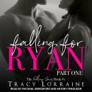 Falling for Ryan: Part One, Tracy Lorraine