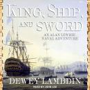 King, Ship, and Sword, Dewey Lambdin