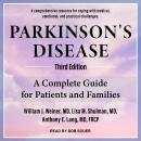 Parkinson's Disease: A Complete Guide for Patients and Families, Third Edition, Anthony E. Lang Md Frcp, William J. Weiner Md, Lisa M. Shulman Md