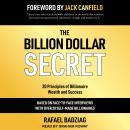 The Billion Dollar Secret: 20 Principles of Billionaire Wealth and Success Audiobook