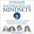 Mathematical Mindsets: Unleashing Students' Potential through Creative Math, Inspiring Messages and  Audiobook