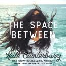 Space Between, Kate Canterbary