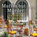 Muffin but Murder Audiobook