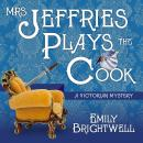 Mrs. Jeffries Plays the Cook, Emily Brightwell