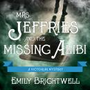 Mrs. Jeffries and the Missing Alibi, Emily Brightwell